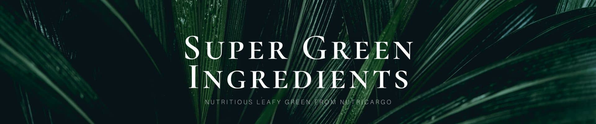 Super Greens From NutriCargo