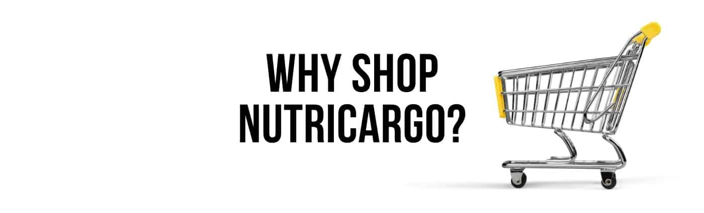 Why Shop NutriCargo?